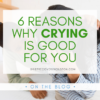 """A graphic that reads """"6 Reasons Why Crying Is Good for You. GriefRecoveryHouston.com. On the Blog."""" Over a stock photo of two brown-skinned women laying on a bed. The woman on the right is crying and the woman on the left is comforting her."""
